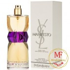 Тестер Yeves Saint Laurent Manifesto Eau De Parfum, 90ml